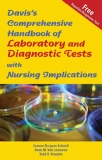 Davis's Comprehensive Laboratory and Diagnostic Test Handbook—with Nursing Implications