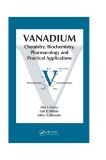 Vanadium: Chemistry, Biochemistry, Pharmacology and Practical Applications