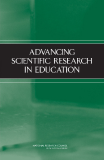 ADVANCING SCIENTIFIC RESEARCH IN EDUCATION