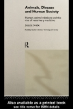 ROUTLEDGE STUDIES IN SCIENCE, TECHNOLOGY AND SOCIETY: Human-animal relations and the rise of veterinary medicine