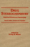 DRUG STEREOCHEMISTRY Analytical Methods and F'hannacology Second Edition_1