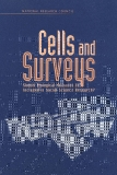 Cells and Surveys