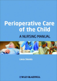 Perioperative Care of the Child A Nursing Manual