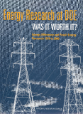 Energy Research at DOE WAS IT WORTH IT? Energy Efficiency and Fossil Energy Research 1978 to 2000