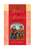 A History of Medicine SECOND EDITION
