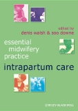 Essential Midwifery Practice: Intrapartum Care