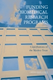 FUNDING BIOMEDICAL RESEARCH PROGRAMS Contributions of the Markey Trust