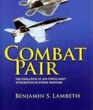 Combat Pair - The Evolution of Air Force-Navy Integration in Strike Warfare