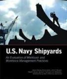 U.S. Navy Shipyards - An Evaluation of Workload- and Workforce-Management Practices