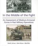 In the Middle of the Fight - An Assessment of Medium-Armored Forces in Past Military Operations