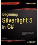 Beginning Silverlight 5 in C Sharp 4th Edition