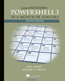Learn Windows PowerShell 3 in a Month of Lunches, 2nd Edition