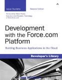 Praise for Development with the Force.com Platform, Second Edition