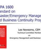 NFPA 1600    Standard on  Disaster/Emergency  Management and Business  Continuity Programs