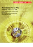 The digital company 2013 Freedom to collaborate - A report from the Economist Intelligence Unit Sponsored by: AT&T, Nokia, PricewaterhouseCoopers, SAP