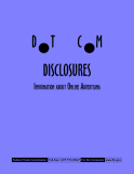DOT COM DISCLOSURES INFORMATION ABOUT ONLINE ADVERTISING