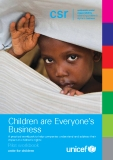 Children are Everyone's  Business: A practical workbook to help companies understand and address their  impact on children's rights