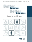 BETTER BALANCE, BETTER BUSINESS: OPTIONS FOR WORK-LIFE ISSUES