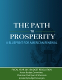 THE PATH TO PROSPERITY A BLUEPRINT FOR AMERICAN RENEWAL