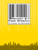 PRIVACY & FREE SPEECH: IT'S GOOD FOR BUSINESS