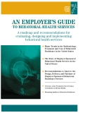 AN EMPLOYER'S GUIDE TO BEHAVIORAL HEALTH SERVICES