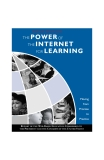 THE POWER OF THE INTERNET FOR LEARNING: MOVING FROM PROMISE TO PRACTICE