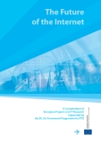 The Future of the Internet: A Compendium of European Projects on ICT Research Supported by the EU 7th Framework Programme for RTD