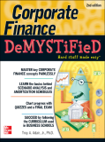 .Corporate FinanceDeMYSTiFieD®.DeMYSTiFieD® SeriesAccounting Demystified Advanced Statistics Demystified Algebra Demystified Alternative Energy Demystified ASP.NET 2.0 Demystified Biology Demystified Biotechnology Demystified Business Calculus Demysti
