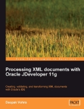 Processing XML documents with Oracle JDeveloper 11g