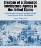 Considering the Creation of a Domestic Intelligence Agency in the United States