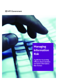 Manag ing Information Risk: A guide for Accounting Officers, Board members and Senior Information Risk Owners