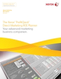 The Xerox® ProfitQuick® Direct Marketing ROI Planner Your advanced marketing business companion