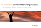 11 Examplesof Online Marketing Success From Contests to Website Redesign Success Stories