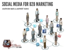 SOCIAL MEDIA FOR B2B MARKETING BY ASUTHOSH NAIR & JASPREET SIDHU