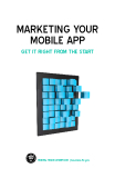 MARKETING YOUR MOBILE APP GET IT RIGHT FROM THE START