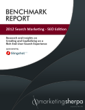 2012 Search Marketing - SEO Edition - Research and Insights on Creating and Capitalizing on a Rich End-User Search Experience