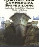 Differences Between Military and Commercial Shipbuilding