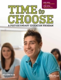 TIME TO CHOOSE A POST-SECONDARY EDUCATION PROGRAM