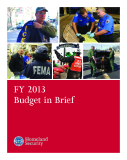 FY 2013 Budget in Brief: Homeland Security
