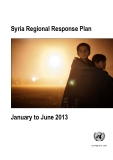 Syria Regional Response Plan  January to June 2013