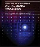 DESIGN AND ARCHITECTURES FOR DIGITAL SIGNAL PROCESSING