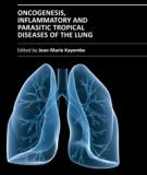 ONCOGENESIS, INFLAMMATORY AND PARASITIC TROPICAL DISEASES OF THE LUNG