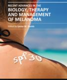 RECENT ADVANCES IN THE BIOLOGY, THERAPY AND MANAGEMENT OF MELANOMA