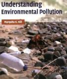 Understanding Environmental Pollution: A Primer, Second Edition