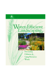 Water-Efficient  Landscaping: Preventing  Pollution &  Using Resources  Wisely