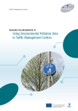 GUIDELINES FOR IMPLEMENTERS OF Using Environmental Pollution Data in Traffi c Management Centres