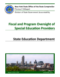 Fiscal and Program Oversight of Special Education Providers State Education Department