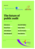 The future of  public audit Edited by Clive Grace