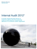Internal Audit 2012*: A study examining the future of   internal auditing and the potential   decline of a controls-centric approach