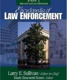 ENCYCLOPEDIA OF LAW ENFORCEMENT, VOLUME I: STATE AND LOCAL